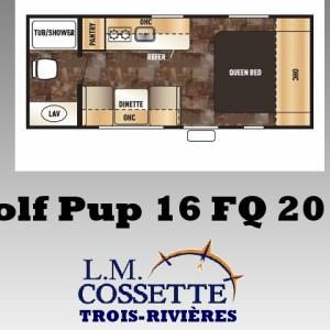 Wolf Pop 16 FQ 2016 - LM Cossette inc. vr roulotte fifth wheel caravane rv travel trailer