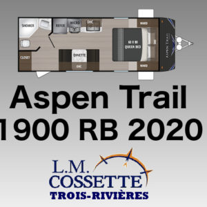 Aspen Trail 1900 RB 2020 -LM Cossette inc. vr roulotte fifth wheel caravane rv travel trailer - cherokee grey wolf pup kodiak aspen trail arctic wolf alpha wolf cub apex nano roulotte a vendre trois-rivières