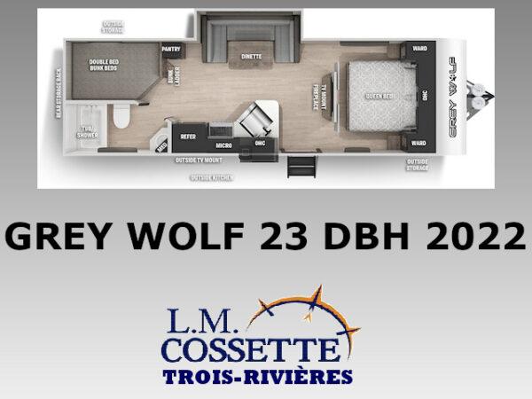 Grey Wolf 23 DBH 2022-LM Cossette inc. vr-roulotte-fifth wheel-cargo-arctic wolf -cherokee-grey wolf-wolf pup-kodiak cub-aspen trail-dutchmen-forest river-freedom express select-coachmen-apex nano -Trois-Rivières