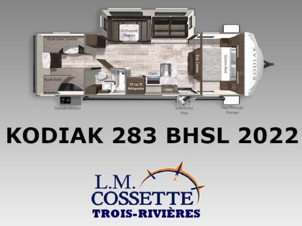 Kodiak 283 BHSL 2022-LM Cossette inc. vr-roulotte-fifth wheel-cargo-arctic wolf -cherokee-grey wolf-wolf pup-kodiak cub-aspen trail-dutchmen-forest river-freedom express select-coachmen-apex nano -Trois-Rivières