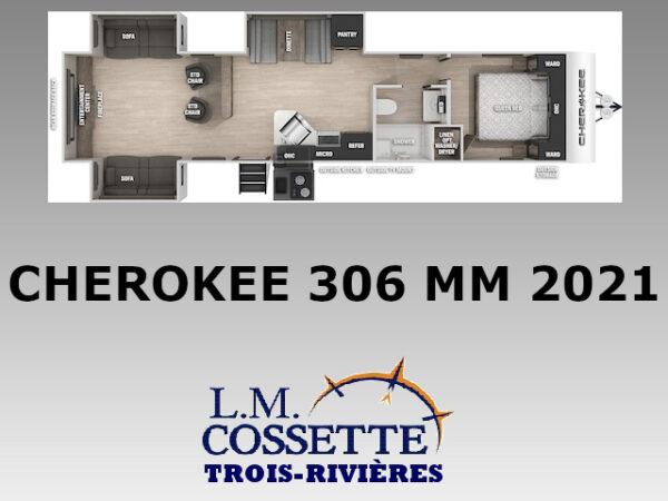 Cherokee 306 MM 2021-LM Cossette inc. vr-roulotte-fifth wheel-cargo-arctic wolf -cherokee-grey wolf-wolf pup-kodiak cub-aspen trail-dutchmen-forest river-freedom express select-coachmen-apex nano -Trois-Rivières
